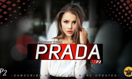 Prada – Jass Manak | Remix | DJ P2 Official | Satti Dhillon | Superhit Music Official