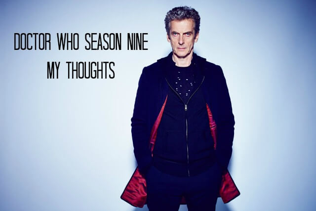 Thoughts on Doctor Who Season Nine