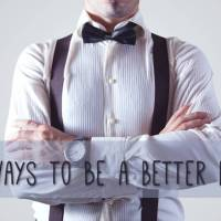 8 Ways to be a Better Boss