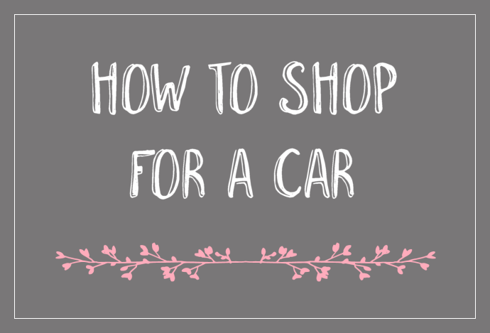 How to Shop for a Car