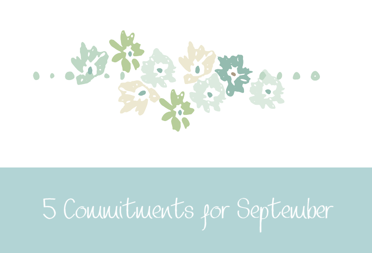 Five Commitments for September 2016