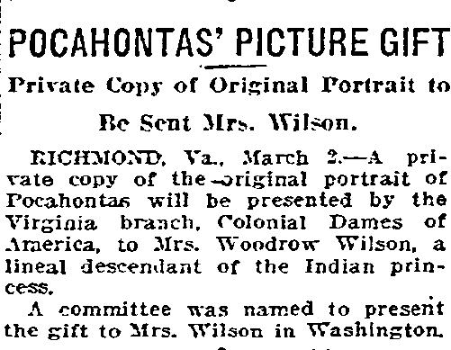 Pocahontas' Picture Gift; Private Copy of Original Portrait to Be Sent Mrs. Wilson, Oregonian newspaper article 3 March 1919