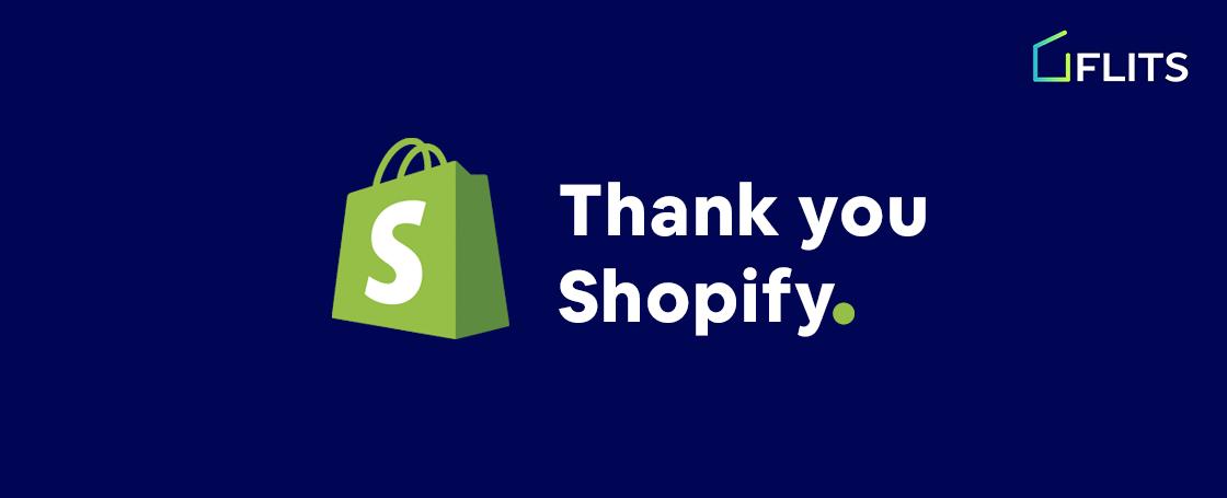Thank you Shopify