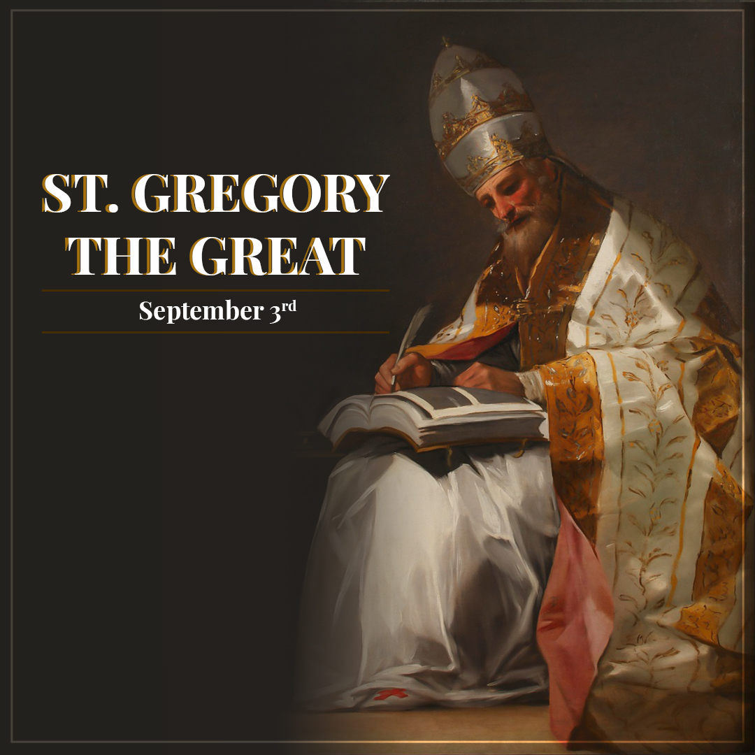 September 3rd, St. Gregory the Great