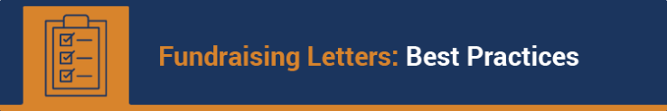 Consider these best practices when writing your fundraising letters.