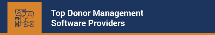 These are our favorite donor management software providers.