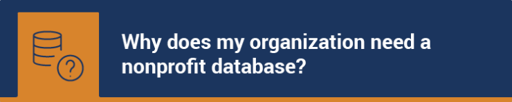 Why does my organization need a nonprofit database?