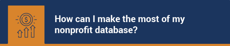 How can I make the most of my nonprofit database?