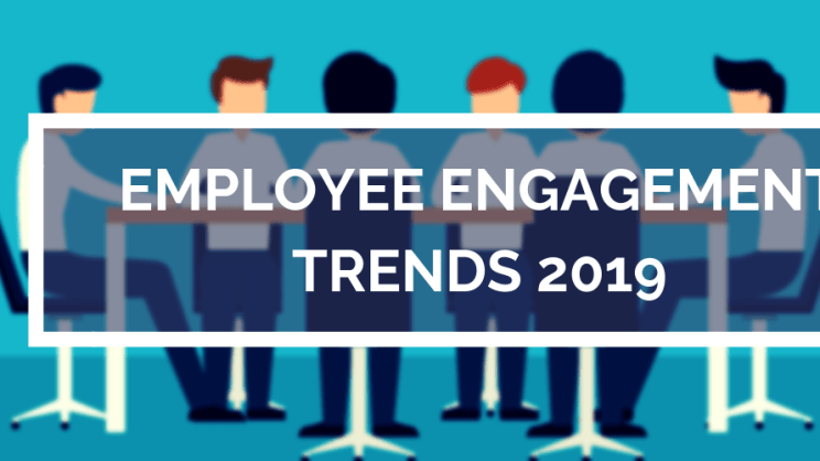 Employee Engagement Trend 2019