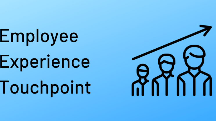 Employee Experience Touchpoint