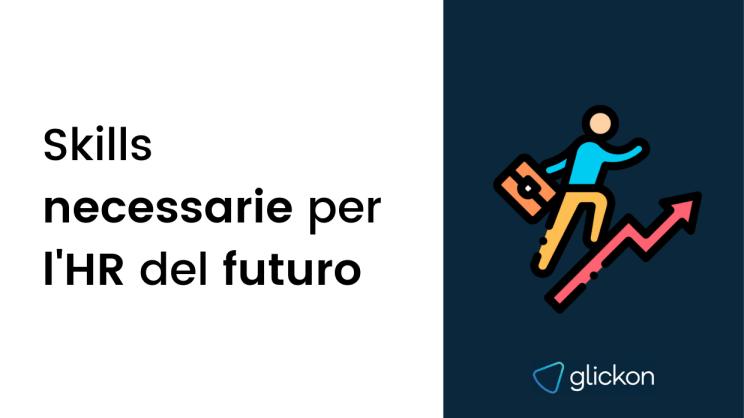Skills necessarie per l'HR del futuro