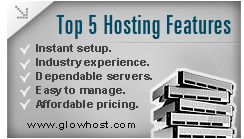 GlowHost Top 5 Hosting Service Features