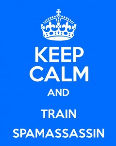 Keep Calm and Train SpamAssassin