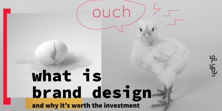 What Is Brand Design And Why It's Worth The Investment