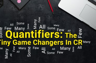 Quantifiers: The Tiny Game Changers In CR
