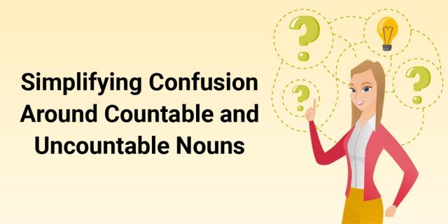 Countable and uncountable nouns can get confusing. If not carefully used, it can impact your GMAT score.