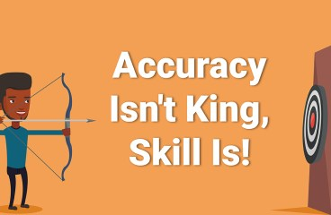 Accuracy Is Not the 'King', Skill Is!