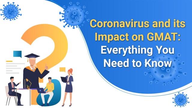 How will the coronavirus pandemic impact GMAT 2020 globally?