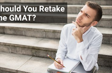 When Should You Retake the GMAT?