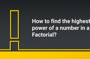How to find the highest power of a number in a Factorial?