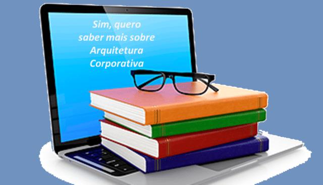 Minicurso Arquitetura Corporativa e TOGAF