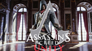 Assassin's Creed: Unity – It Won't Be Gracing The Wii U This Time