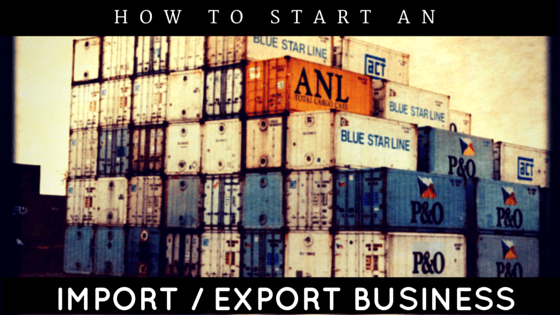 5 Things You Should Know Before You Start Importing/Exporting