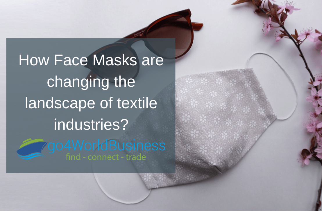 How Face Masks are changing the landscape of textile industries?