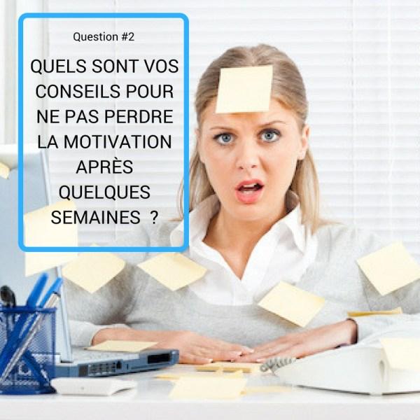 comment garder la motivation conseils experts développement personnel