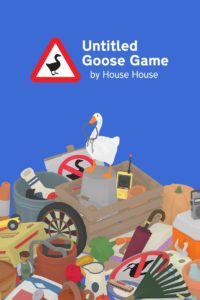 616856-untitled-goose-game-xbox-one-front-cover-200x300 Gamers Guidepost Spotlight: Untitled Goose Game