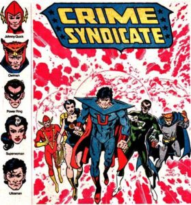 Crime-Syndicate-279x300 The Power of the Dark Side: Comic Heroes Who Could Be Great Villains