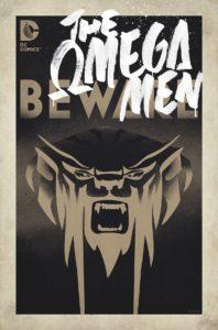 670855_omega-men-1-variant-cover-198x300 Omega Men: The End of the Alphabet