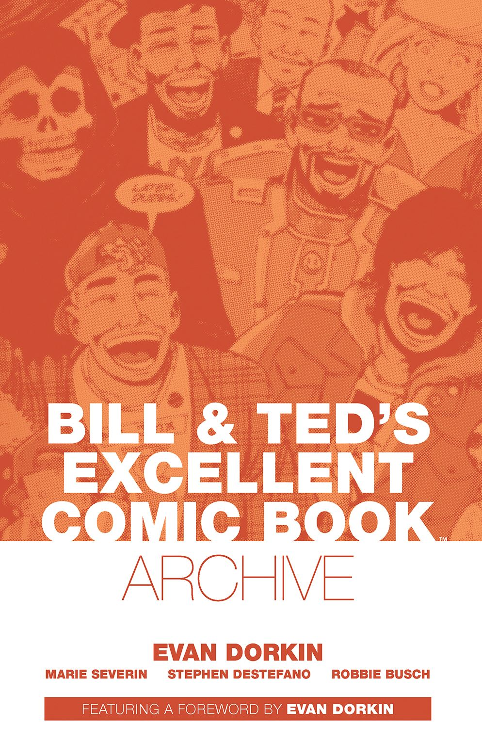 BillTed_Archive_SC_Cover-1 ComicList Previews: BILL AND TED'S EXCELLENT COMIC BOOK ARCHIVE TP