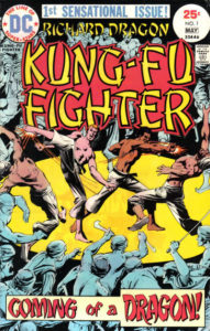 "richard-dragon-kung-fu-1-191x300 ""Everyone was Kung-Fu Fighting"": Richard Dragon Kung-Fu Fighter #1"