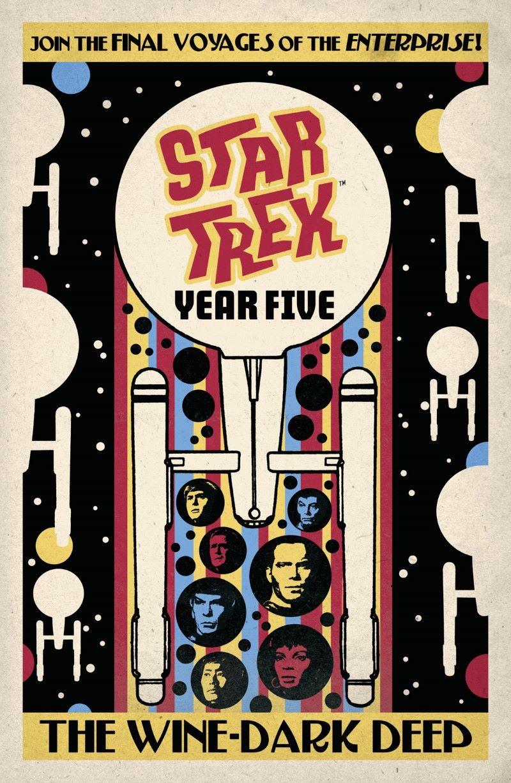 star-trek-year-five-the-wine-dark-deep-preview-1 ComicList Previews: STAR TREK YEAR FIVE VOLUME 2 THE WINE-DARK DEEP TP