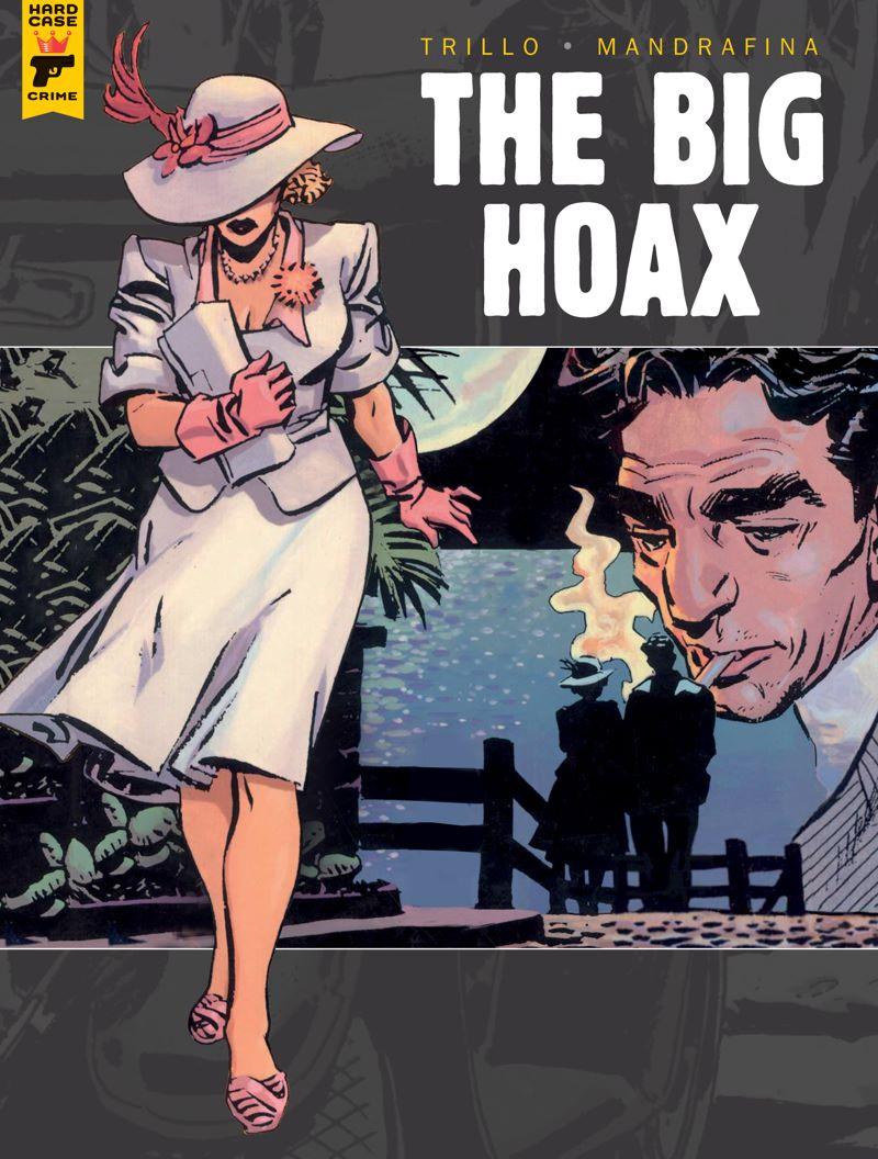 The-Big-Hoax-cover ComicList Previews: THE BIG HOAX HC