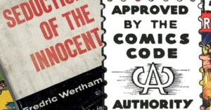 comics-code-seduction-innocent-featured-300x156 The Rise and Fall of the Comics Code