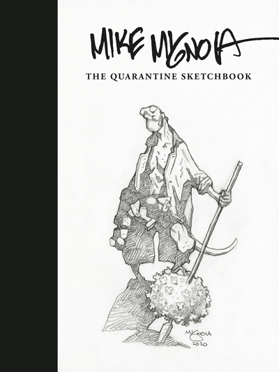 migquar12 MIKE MIGNOLA: THE QUARANTINE SKETCHBOOK to support the World Central Kitchen