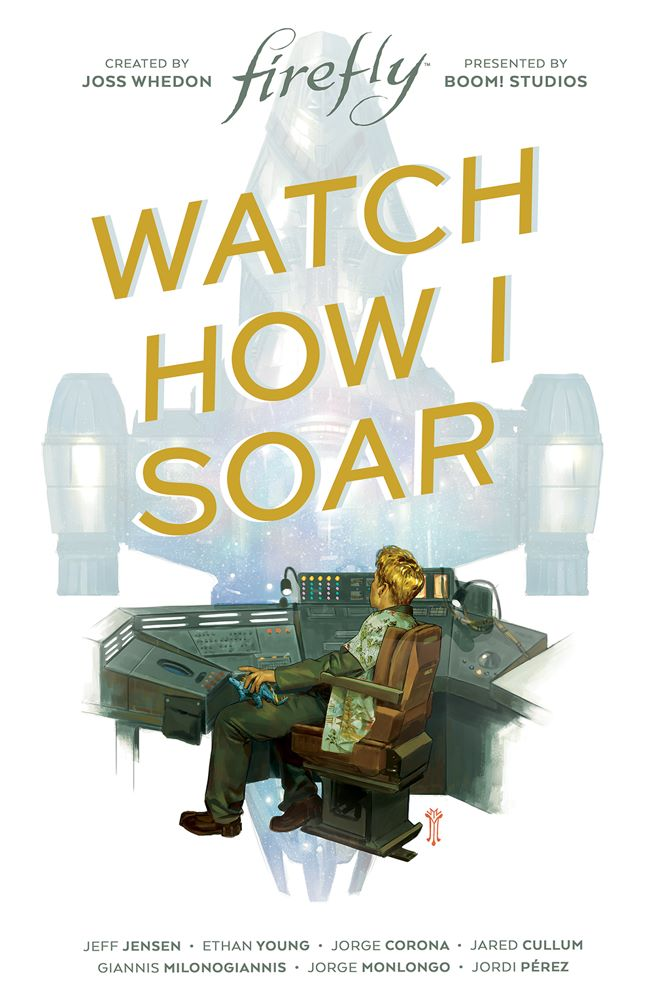 Firefly_OGN_WatchHowISoar_HC_Cover ComicList Previews: FIREFLY WATCH HOW I SOAR HC