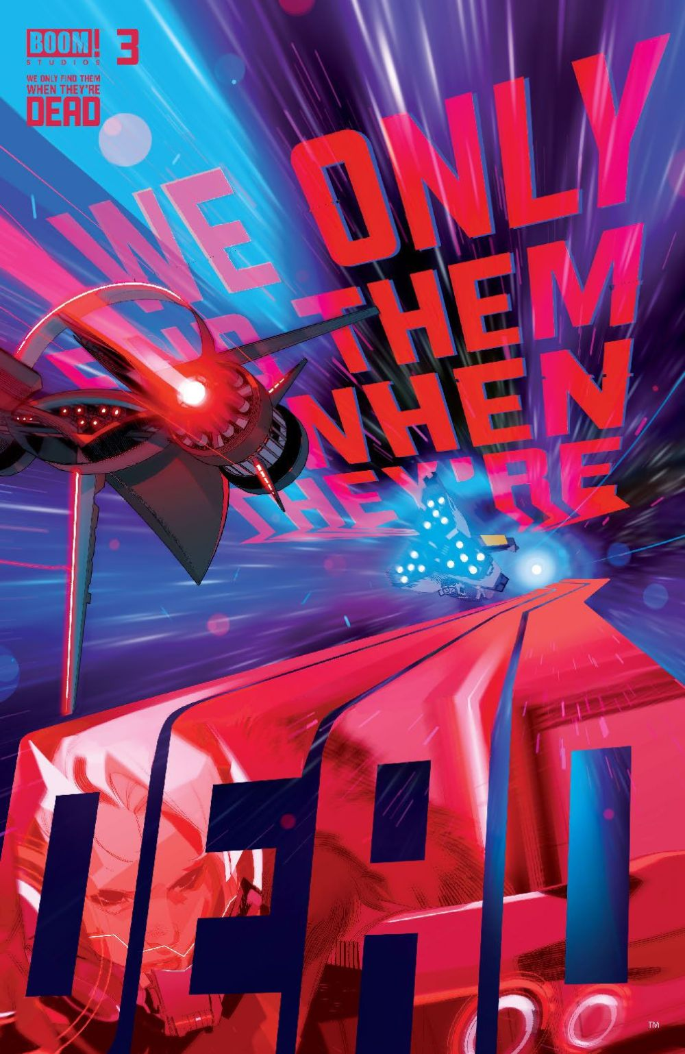 WeOnlyFindThem_003_Cover_A_Main ComicList Previews: WE ONLY FIND THEM WHEN THEY'RE DEAD #3