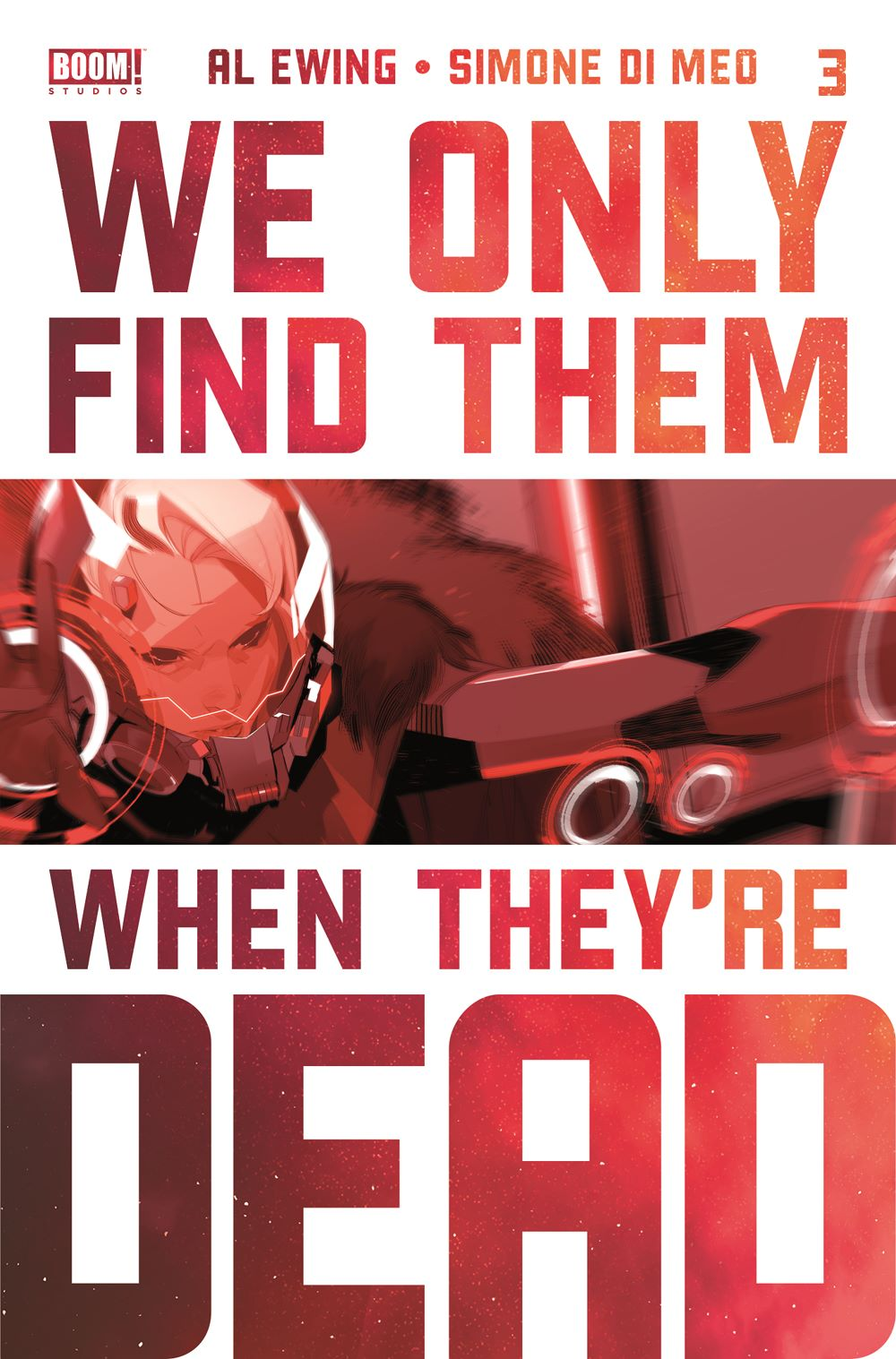 WeOnlyFindThem_003_Cover_3rdPrint ComicList: BOOM! Studios New Releases for 02/24/2021