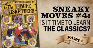 Sneaky-Moves-4-300x157 Sneaky Moves #4: Is It Time To Learn the Classics? Part 1