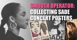 sade-300x157 Smooth Operator: Collecting Sade Concert Posters
