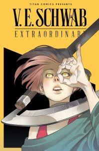 EXTRAORDINARY-1-COVER-C-BALDEMAR-RIVAS-198x300 Titan Comics Extended Forecast for 04/14/2021