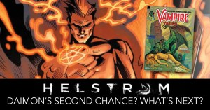 Helstrom-300x157 Helstrom: Daimon's Second Chance? What's Next?