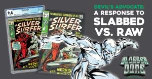 Slabbed-v-Raw-300x157 Raw Comics VS Slabbed Books: Devil's Advocate