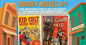Sneaky-300x157 Sneaky Moves #7 Are Western Comics Getting Ready to Shoot Up the Competition?