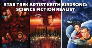 Star-Trek-300x157 Star Trek Artist Keith Birdsong: Science Fiction Realist