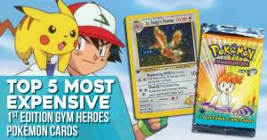 Top-5-most-expensive-Pokemon-300x157 Top 5 Most Expensive 1st Edition Gym Heroes Pokémon Cards