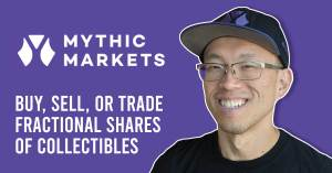 041321A-300x157 Mythic Markets: Buy, Sell, or Trade Fractional Shares of Collectibles